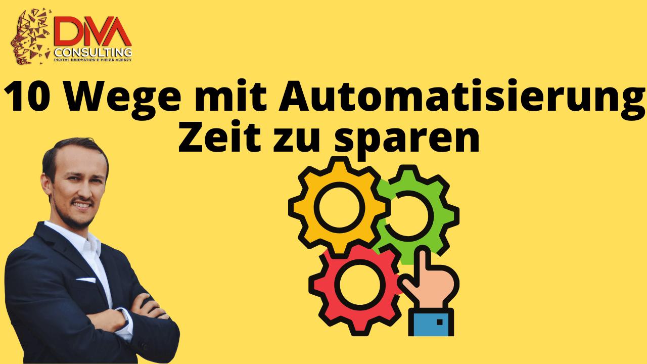 Marketing-Automatisierung, 10 Automation Tipps für mehr Leads