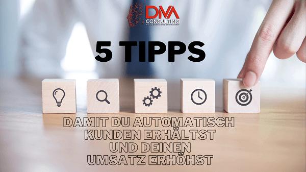 5 Tipps automatisiert Kunden zu bekommen